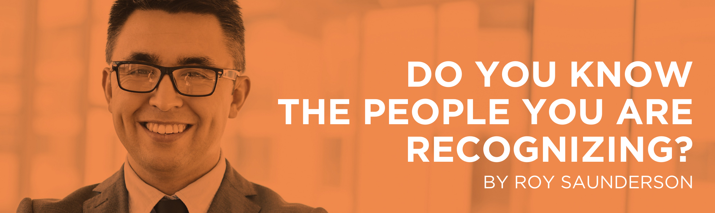 Do You Know The People You Are Recognizing?