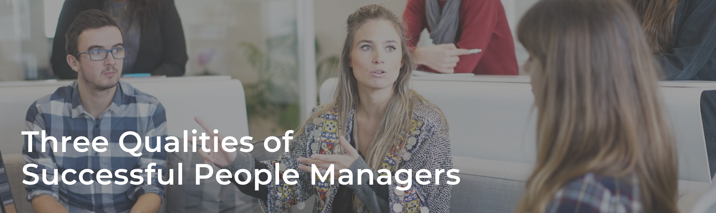 Three Qualities of Successful People Managers