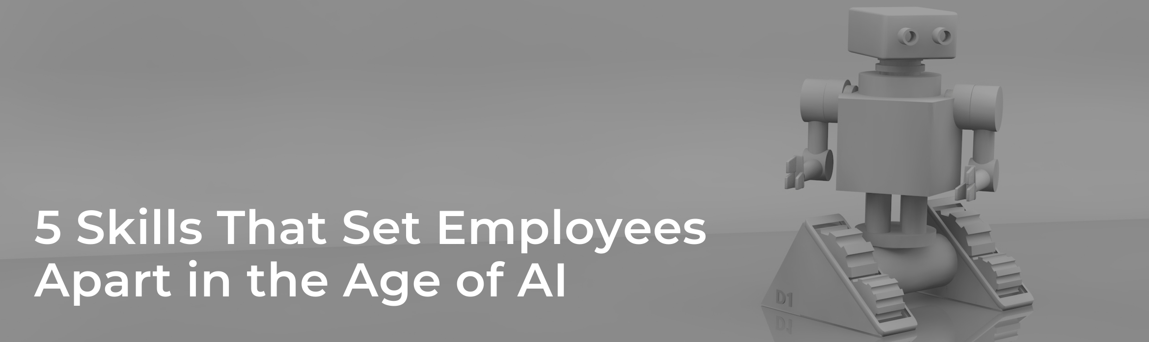 5 Skills That Set Employees Apart in the Age of AI