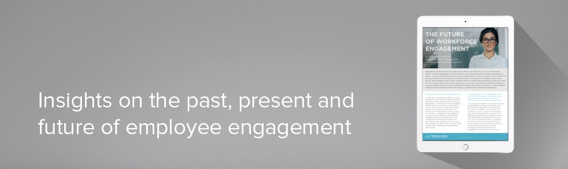 The Future of Workforce Engagement