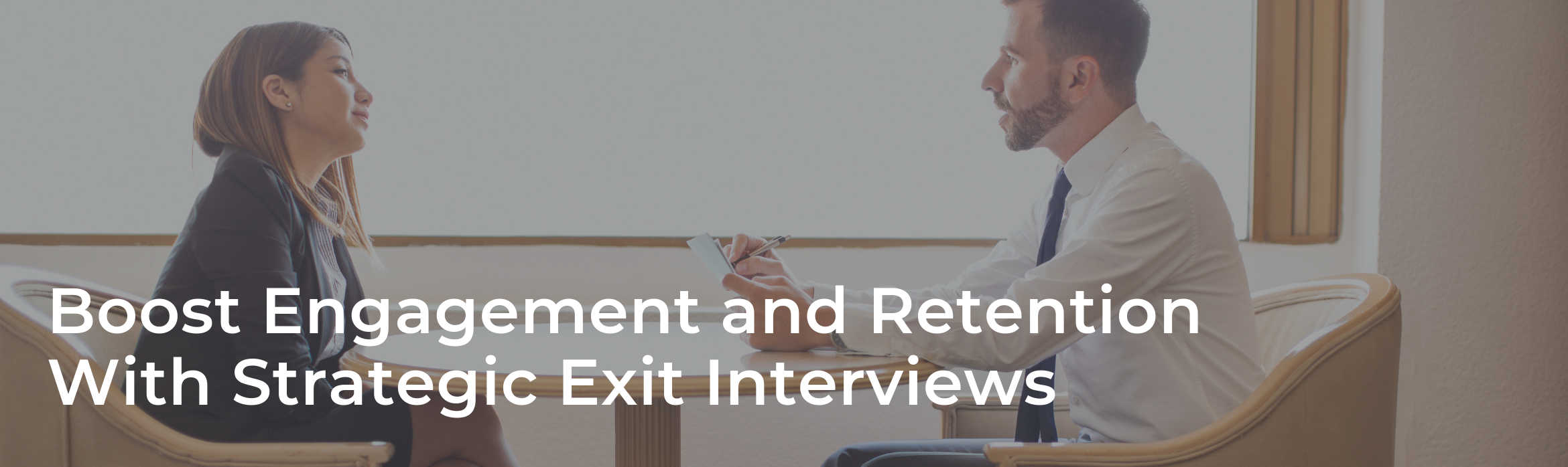 Boost Engagement and Retention With Strategic Exit Interviews