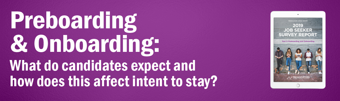 Preboarding & Onboarding: What do candidates expect and how does this affect intent to stay?