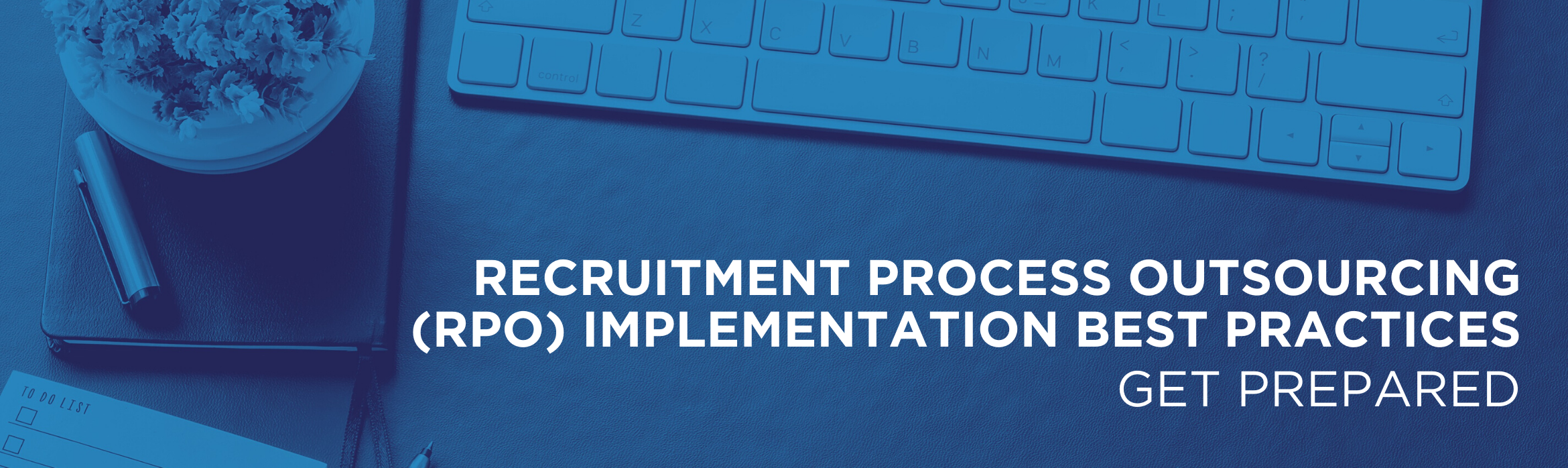 RPO Implementation BP - Get Prepared