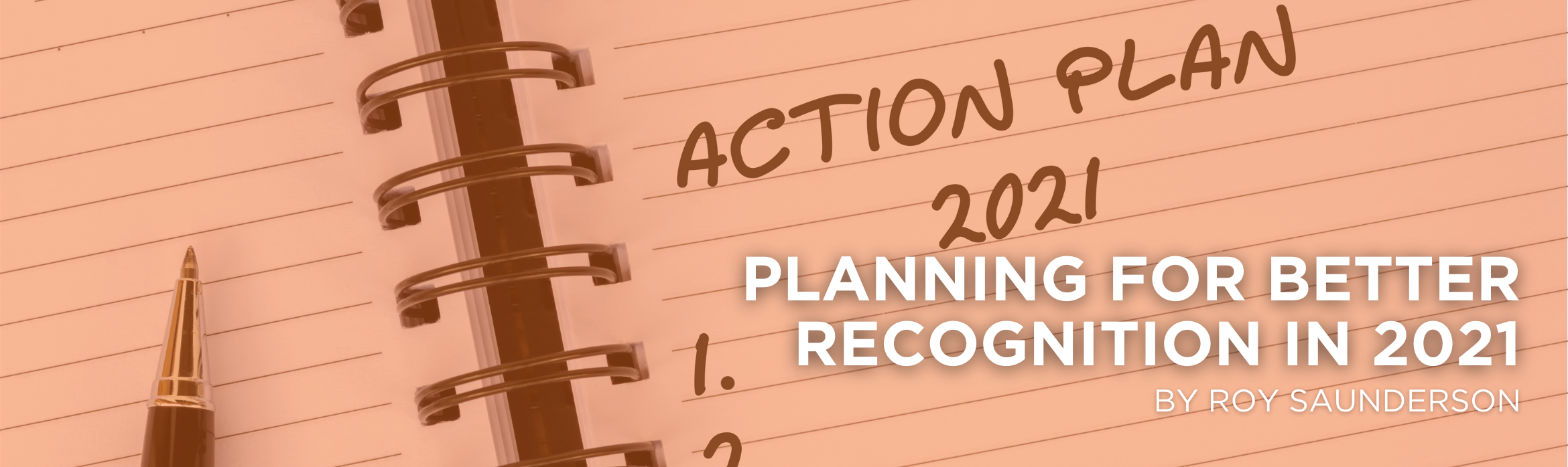 Planning for Better Recognition in 2021