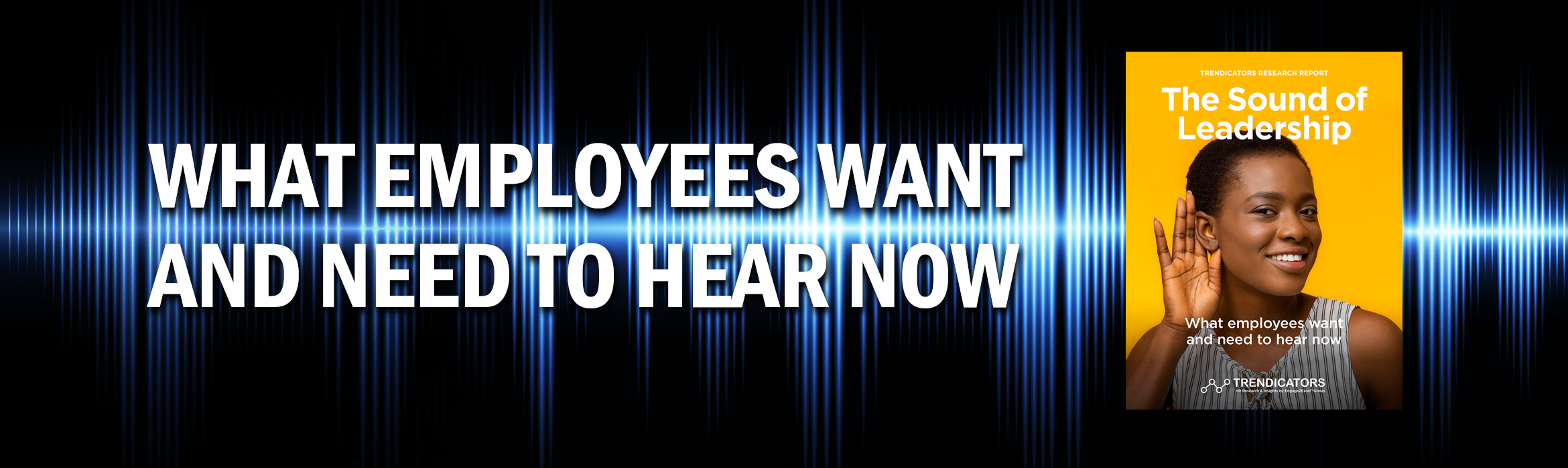 What Employees Want and Need to Hear Now