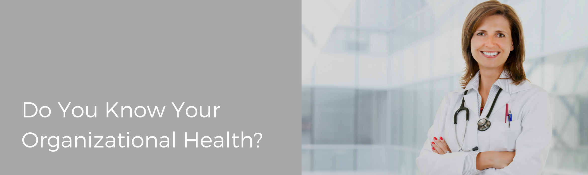 Do You Know Your Organizational Health?