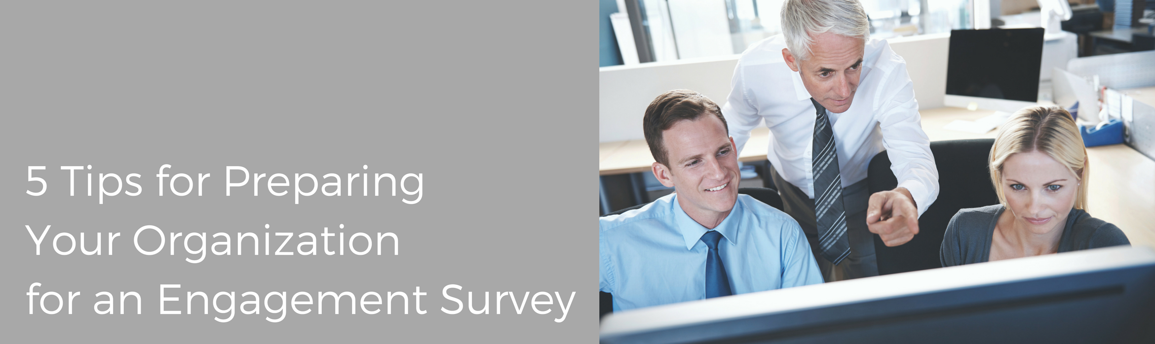 5 Tips for Preparing your Organization for an Engagement Survey