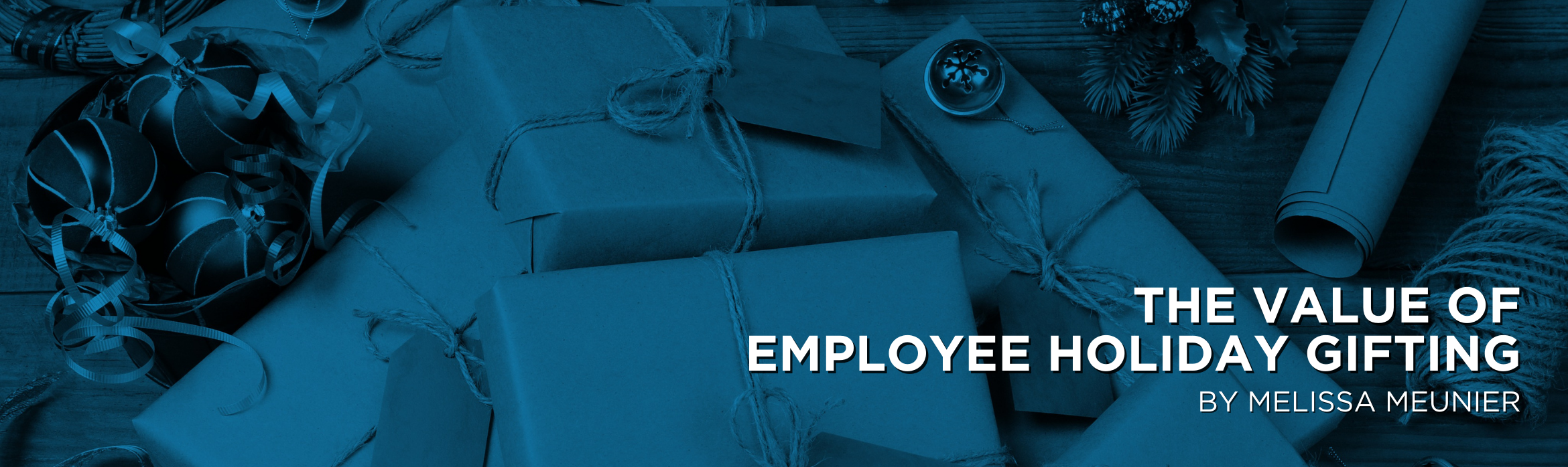 The Value of Employee Holiday Gifting