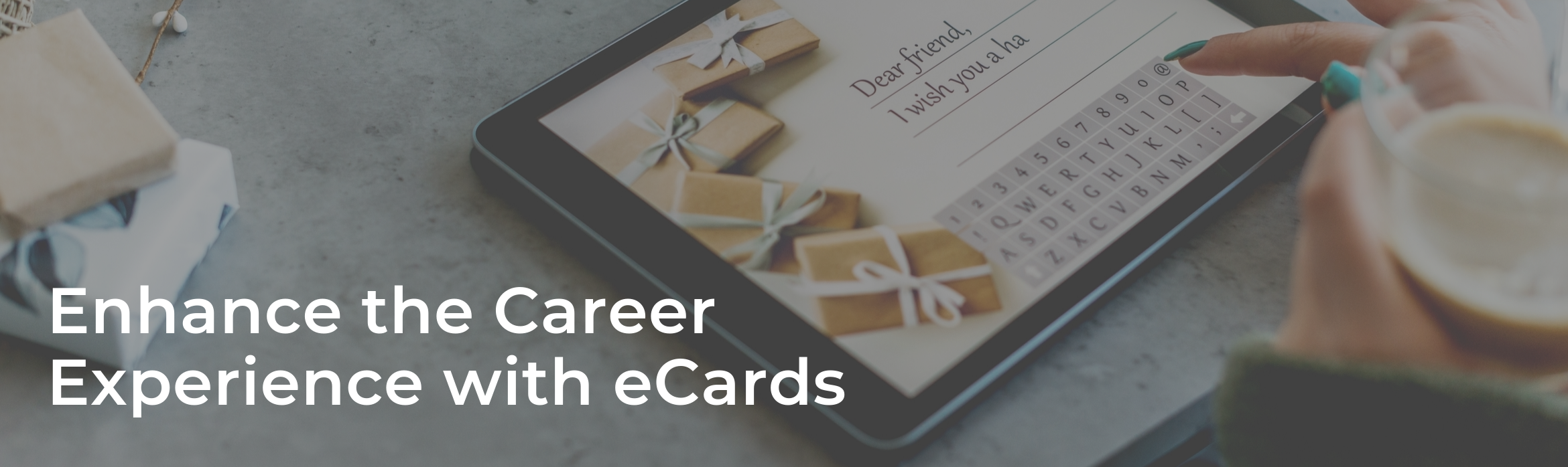 Enhance the Career Experience with eCards