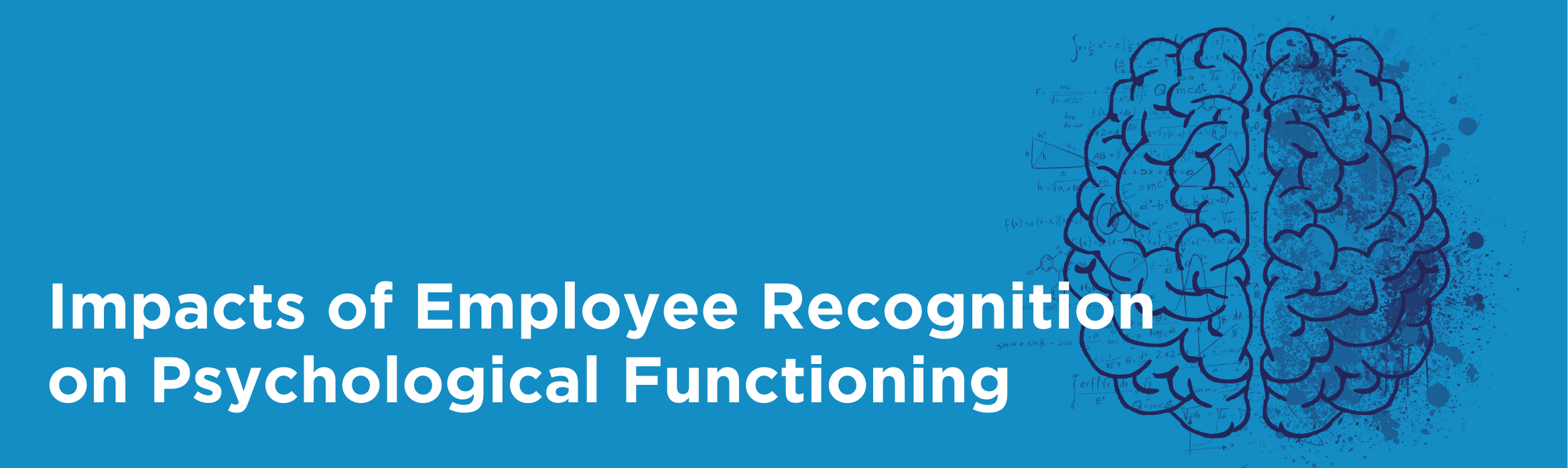 Impacts of Employee Recognition on Psychological Functioning